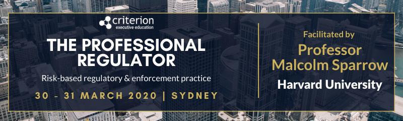 The Professional Regulator - Executive Forum with Professor Malcolm K Sparrow