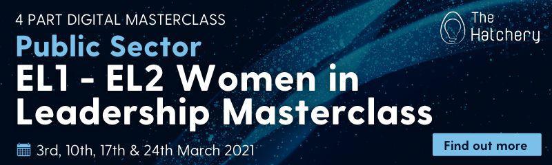 Public Sector EL1 EL2 Women in Leadership Masterclass