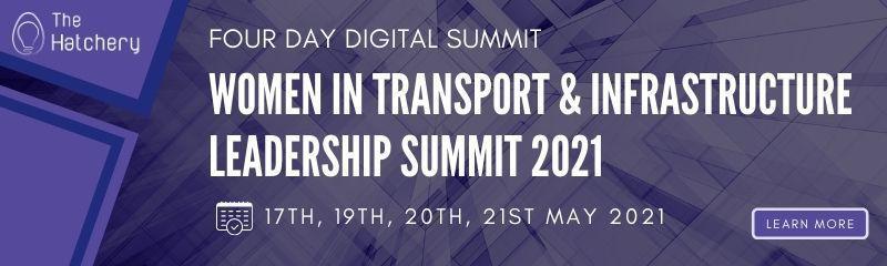 Women in Transport & Infrastructure Leadership Summit 2021